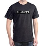 Planker Label Dark T-Shirt