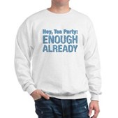 Hey, Tea Party Sweatshirt