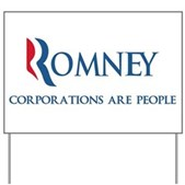 Anti-Romney Corporations Yard Sign