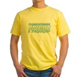 I'd Rather Be Watching Fringe Yellow T-Shirt