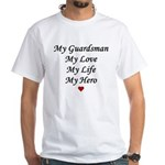 National Guard - Guardsman live love hero White T-