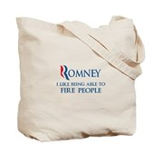 Anti-Romney: Fire People Tote Bag