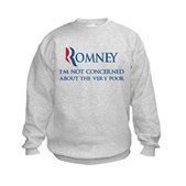 Anti-Romney: Very Poor Kids Sweatshirt