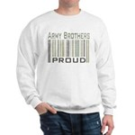 Military Army Brothers Proud Sweatshirt