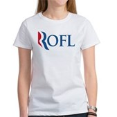 Anti-Romney ROFL Women's T-Shirt