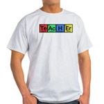 Teacher made of Elements colors Light T-Shirt