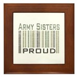 Military Army Sisters Proud Framed Tile