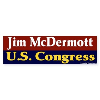 Re-Elect Jim McDermott to Congress bumper sticker for Washington State progressives
