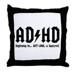 AD/HD Look a Squirrel Throw Pillow
