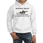 MILITARY DAUGHTER M-16 Hooded Sweatshirt