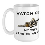 Military Husband - My Wife carries an M-16 Large M