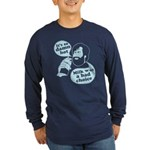 Milk Was a Bad Choice Long Sleeve Dark T-Shirt