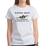 WATCH OUT Military Husband M-4 Women's T-Shirt