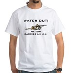 WATCH OUT MILITARY SON M-4 White T-Shirt