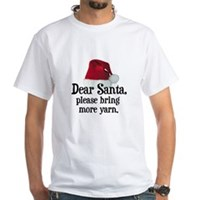 Santa Bring More Yarn White T-Shirt