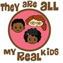 they are all my real kids copy White T-Shirt