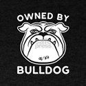 Owned By Bulldog T-Shirt