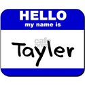 hello my name is tayler White T-Shirt