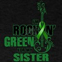 RockinGreenForSister T-Shirt