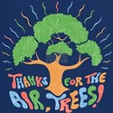 Thanks, Trees! T-Shirt