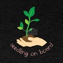 seedling on board T-Shirt