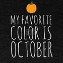 My favorite color is October T-Shirt