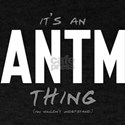 It's an ANTM Thing T-Shirt