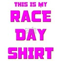My Race Day Shirt T-Shirt