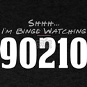 Shhh... I'm Binge Watching 90210 T-Shirt