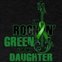 RockinGreenForDaughter T-Shirt