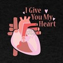 Give My Heart T-Shirt