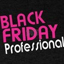 Professional Black Friday T-Shirt