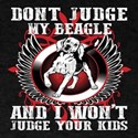 Don't Judge My Beagle T-Shirt