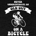 Never underestimate an old guy on a bicycl T-Shirt