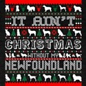 It Aint Christmas Without My Newfoundland T-Shirt
