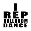I Rep Ballroom Dance Shirt