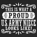 Proud U.S. Army Niece Shirt