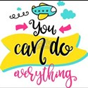 You Can Do Anything T-Shirt