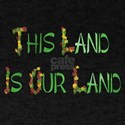 This Land Is Our Land T-Shirt