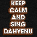 Keep Calm And Sing Dahyenu - Funny Passove T-Shirt