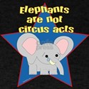 Animals Not Circus Acts T-Shirt