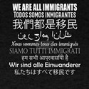 We Are All Immigrants in 9 Languages T-Shirt