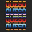Mexican Food Queso reg T-Shirt