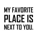 Favorite Place World Next To You T-Shirt