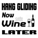 Hang Gliding Now Wine Later Shirt