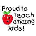 Proud To Teach Amazing Kids White T-Shirt