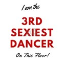 3rd Sexiest Dancer Shirt