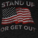 USA Flag Stand Up Or Get Out Patriotic Vet T-Shirt