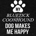 My Bluetick Coonhound Makes Me Happy T-Shirt