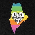 Maine - All Are Welcome Here T-Shirt